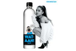 Wat-aah! partners with pop artist Ariana Grande