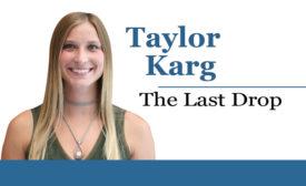 Last Drop - Taylor Karg - Beverage Industry