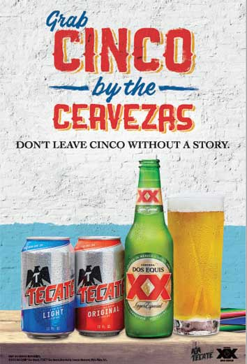 In celebration of Cinco de Mayo, HEINEKEN USA's Mexican Import brands — Dos Equis and Tecate — are inviting consumers to Grab Cinco by the Cervezas. - Beverage Industry