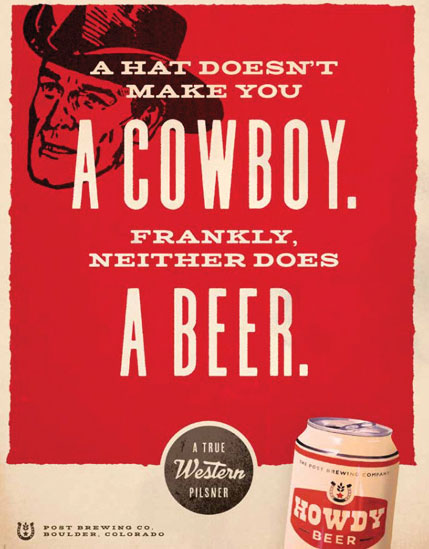 Post Brewing Co. launched its first-ever advertising campaign with the introduction of Howdy Beer.